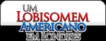 Um Lobisomem Americano